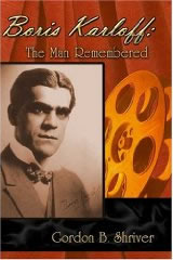 Zombos Closet: Boris Karloff: The Man Remembered