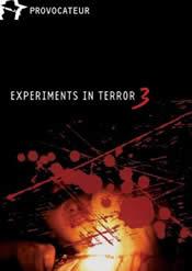 Experiments in Terror 3