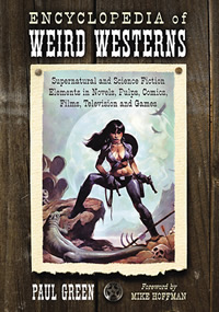 Encyclopedia of weird westerns