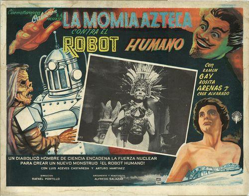 La Momia Azteca Contra El Robot Humano Mexican Lobby Card