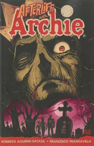 Afterlife with archie book one